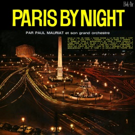 Альбом Поля Мориа (Paul Mauriat) — Ночной Париж (Paris By Night)