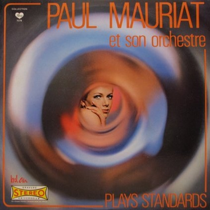 Альбом Поля Мориа (Paul Mauriat) — Plays Standards